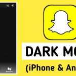 How to Get Dark Mode on Snapchat for Android & iPhone